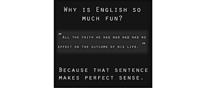 Why is English so much fun?