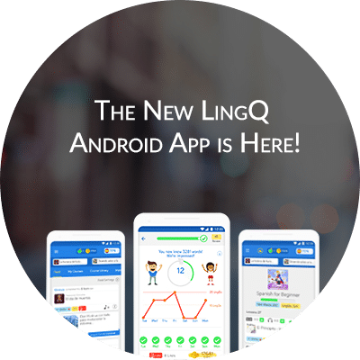 The New LingQ Android App is Here!